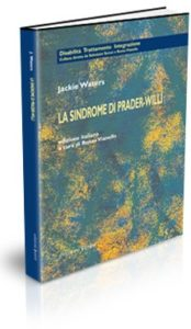 La Sindrome di Prader-Willi. Una guida operativa – Waters Jakie