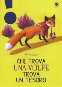 Chi trova una volpe trova un tesoro – Sofia Gallo