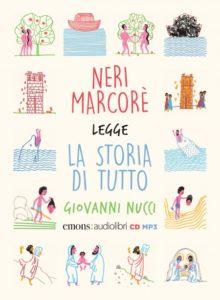 Neri Marcorè legge La storia di tutto – Giovanni Nucci