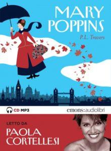 Copertina del libro Mary Poppins: Mary Poppins che vola e foto di Paola Cortellesi