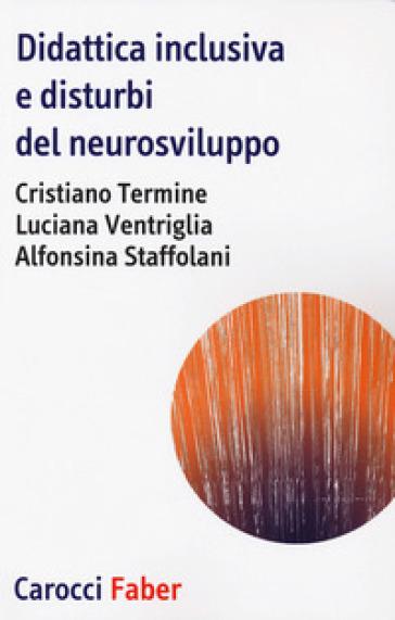 Didattica inclusiva e disturbi del neurosviluppo