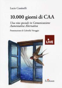 10.000 giorni di CAA